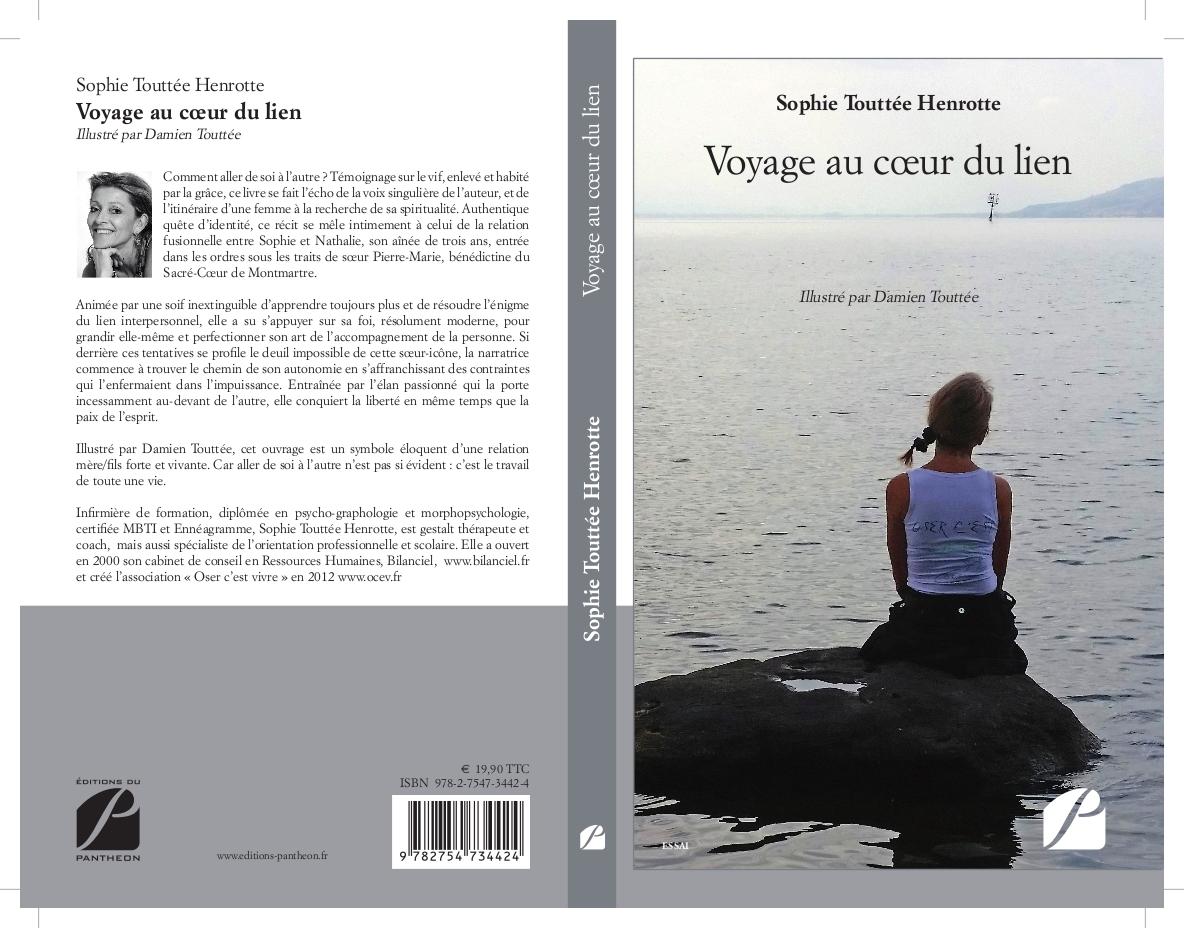 Voyage au coeur du lien, par Sophie Touttée Henrotte